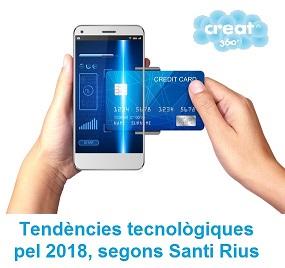 tendencies tecnologiques 2018 per santi rius